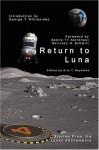 Return to Luna - Eric T. Reynolds, George T. Whitesides, Adam Israel, Shauna Roberts