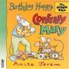 Birthday Happy, Contrary Mary (Giggle Club - Anita Jeram