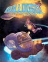 Bulldogs! Sci-fi That Kicks Ass - Brennan Taylor, Brian Engard, Kurt Komoda, Jaime Posadas