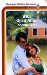 With Open Arms (Harlequin American Romance, No 147) - Sandra Kitt