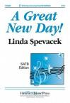 A Great New Day! - Linda Spevacek