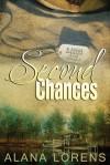 Second Chances - Alana Lorens