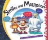 Similes and Metaphors - Ann Heinrichs, Dan McGeehan, David Moore