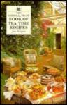 The National Trust Book of Tea-Time Recipes - Jane Pettigrew