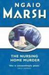 The Nursing Home Murder - Ngaio Marsh
