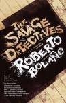 The Savage Detectives - Roberto Bolaño