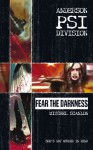 Anderson PSI Division #1: Fear the Darkness - Mitchel Scanlon