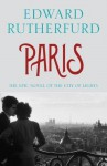 Paris: the Epic Novel of the City of Lights - Edward Rutherfurd
