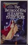 The Sherwood Ring - Elizabeth Marie Pope