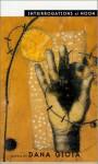 Interrogations at Noon: Poems - Dana Gioia