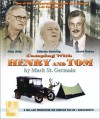 Camping with Henry and Tom - Mark St. Germain, Alan Alda, David Dukes, Charles Durning