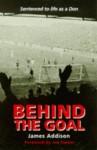 Behind The Goal - James Addison, Lochore