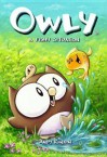 Owly Volume 6: A Fishy Situation - Andy Runton