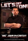 Let's Get It On!: The Making of MMA and Its Ultimate Referee - John McCarthy, Loretta Hunt, Bas Rutten