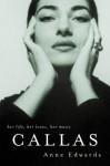 Callas - Anne Edwards