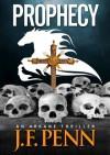 Prophecy (Arcane, #2) - J.F. Penn