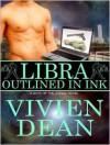 Libra: Outlined In Ink - Vivien Dean