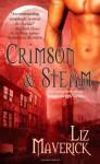 Crimson & Steam - Liz Maverick