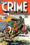 Crime Does Not Pay Archives Volume 2 (Dark Horse Archives) - Charles Biro, Philip Simon, Greg Rucka