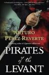 Pirates of the Levant - Margaret Jull Costa, Arturo Pérez-Reverte