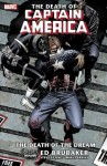 The Death of Captain America, Vol. 1: The Death of the Dream - Ed Brubaker, Steve Epting, Mike Perkins