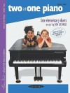 Two at One Piano, Book Two: Late Elementary Duets - Jon George, Louise Goss, Frances Clark