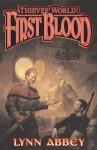 Thieves' World: First Blood - Robert Lynn Asprin, Lynn Abbey