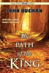 The Path of the King - John Buchan