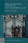 The Enchanted Castle & Five Children and It - E. Nesbit, H.R. Millar, Sanford Schwartz