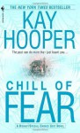 Chill of Fear: A Bishop/Special Crimes Unit Novel - Kay Hooper