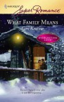 What Family Means - Geri Krotow