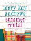 Summer Rental (Wheeler Large Print Book Series) - Mary Kay Andrews