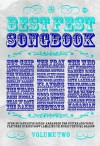 Bestfest: Over 30 Fantastic Songs Featured During 2007's Amazing Uk Music Festival Season: V. 2 (Choral Score) - Lucy Holliday, Alex Davis