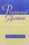 Providential Accidents: An Autobiography - Géza Vermès