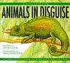 Animals in Disguise (Hidden from View) - Anita Ganeri