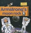 Armstrong's Moon Rock (Stories of Great People) - Gerry Bailey, Karen Foster, Karen Radford, Leighton Noyes