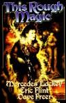 This Rough Magic - Mercedes Lackey, Eric Flint, Dave Freer