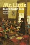 Mr. Little - Robert Newton Peck, Ben Stahl