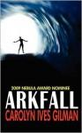 Arkfall - Carolyn Ives Gilman