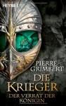 Die Krieger 02. Der Verrat der Königin - Pierre Grimbert, Sonja Finck, Nadine Püschel