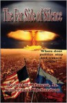 The Far Side of Silence - Robert B. Marcus Jr., Kim Frank Richardson