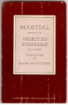 Selected Epigrams - Marcus Valerius Martialis, Rolfe Humphries