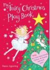 My Fairy Christmas Play Book. by Dawn Apperley - Dawn Apperley