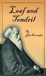 Leaf and Tendril - John Burroughs