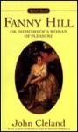 Fanny Hill: Or, Memoirs of a Woman of Pleasure - John Cleland, Regina Barreca