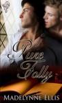 Pure Folly - Madelynne Ellis