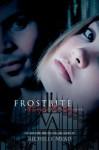 Frostbite: Vampire Academy Volume 2: Frostbite Bk. 2 - Richelle Mead