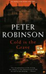 Cold Is The Grave (Inspector Banks, #11) - Peter Robinson