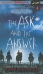 The Ask and the Answer - Patrick Ness, Nick Podehl, Angela Dawe