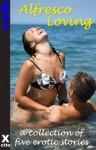 Alfresco Loving - five erotic stories (Xcite Erotica) - Viva Jones, Giselle Renarde, Troy Seate, Roxanne Rhoads, Landon Dixon